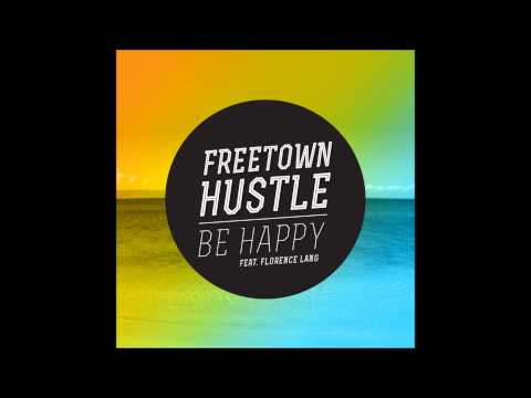 Be Happy (Freetown Hustle feat. Florence Lang) Adelaide roots reggae band