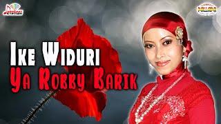 Ike Widuri - Ya Robby Barik (Official Music Video)