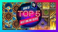 Best Online Slots Of 2019 Q1 - SlotsFighter Top 5
