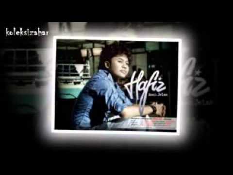 Hafiz - Hanya Ingin Kau Cinta (with Lyrics) (HD)
