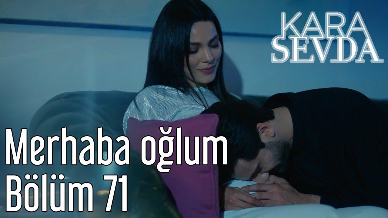 Kara Sevda 71. Bölüm - Merhaba Oğlum