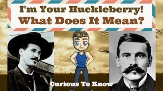 I'm Your Huckleberry History / Curious To Know