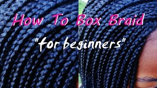 how to install box braids for beginners