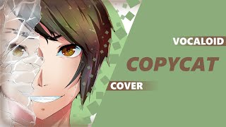 VOCALOID - Copycat [cover by Dima Lancaster]