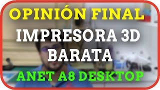 anet a8 opinin final impresora 3d barata a8 desktop 3d printer prusa i3 diy kit en espaol