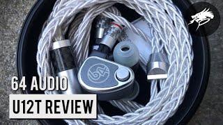 64 Audio U12t Review: This is My Favorite IEM