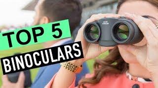 BEST 5: Binoculars 2018