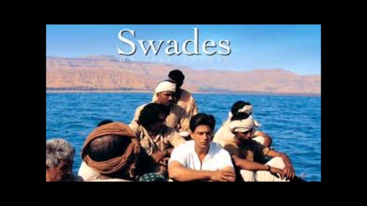 Download swades online google swades download swades hindi Swades Original