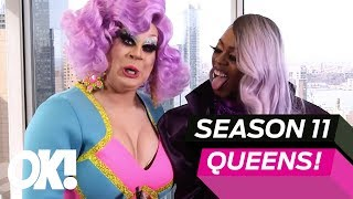 'F*in Bonkers!' The Season 11 Queens Of 'RuPaul's Drag Race' Spill Some Major Tea
