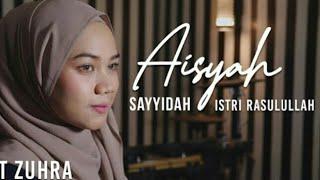 Download Mp3 Cut Zurah Lida  Sayyidah Aisyah Istri Rasulullah