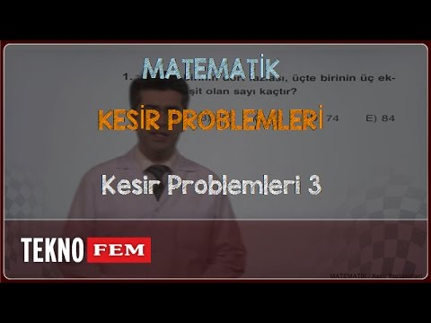 YGS-LYS MATEMATİK - Kesir Problemleri 3