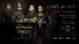 Escape The Fate - Riot (Official Audio)