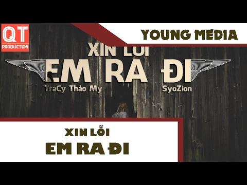 Xin Lỗi... Em Ra Đi - TraCy Thảo My ft Hiếu Nguyễn (Syo) [Video Lyrics]