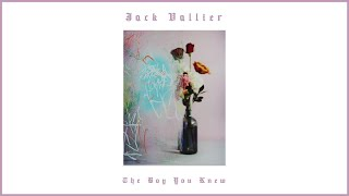 Jack Vallier - The Boy You Knew (Official Audio)