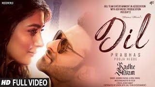 #RadheShyamMovieSong - Dil | Prabhas | Pooja Hegde | New Hindi Love Song | Radhe Shyam Songs