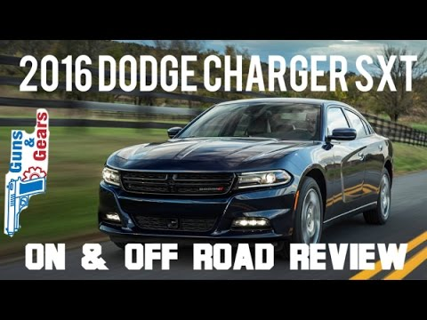 2016 Dodge Charger SXT - On and Off Road Testing