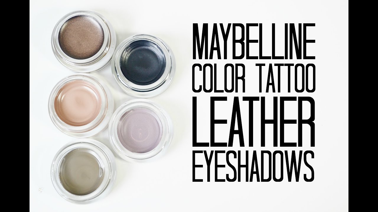 How To Remove Ink From Leather >> Review and Swatches: Maybelline Color Tattoo Leather ...