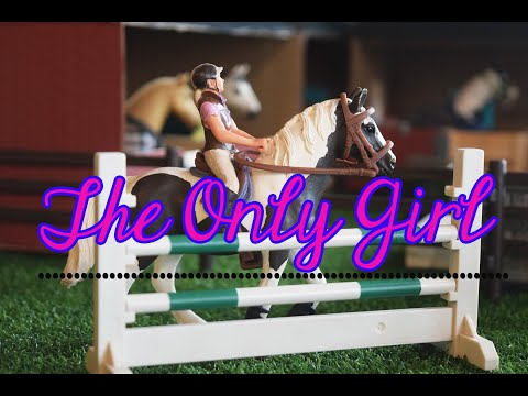 The Only Girl - Schleich Horse Jumping Music Video