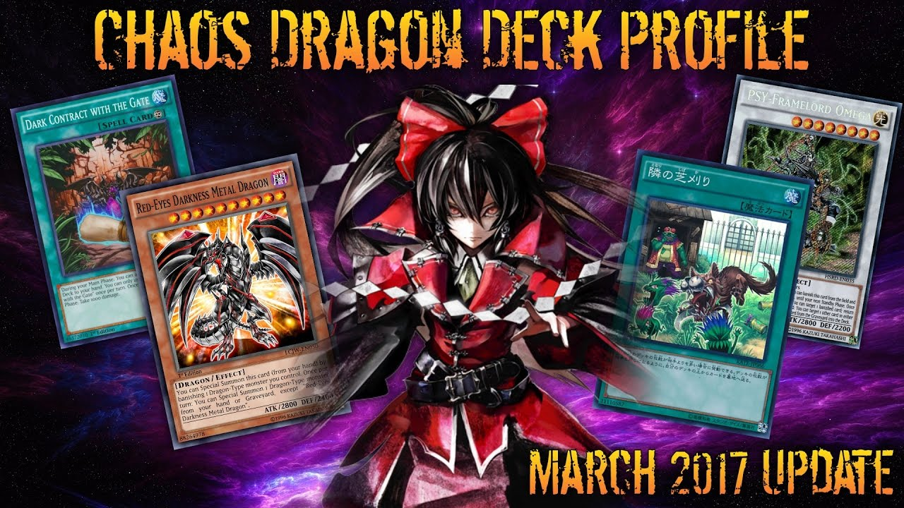 THE NEW AGE! Yugioh Chaos Dragon Deck Profile!!