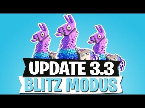 UPDATE 3.3   NEUER BLITZ MODUS   C4 & LOOT LAMAS   FORTNITE BATTLE ROYALE Deutsch