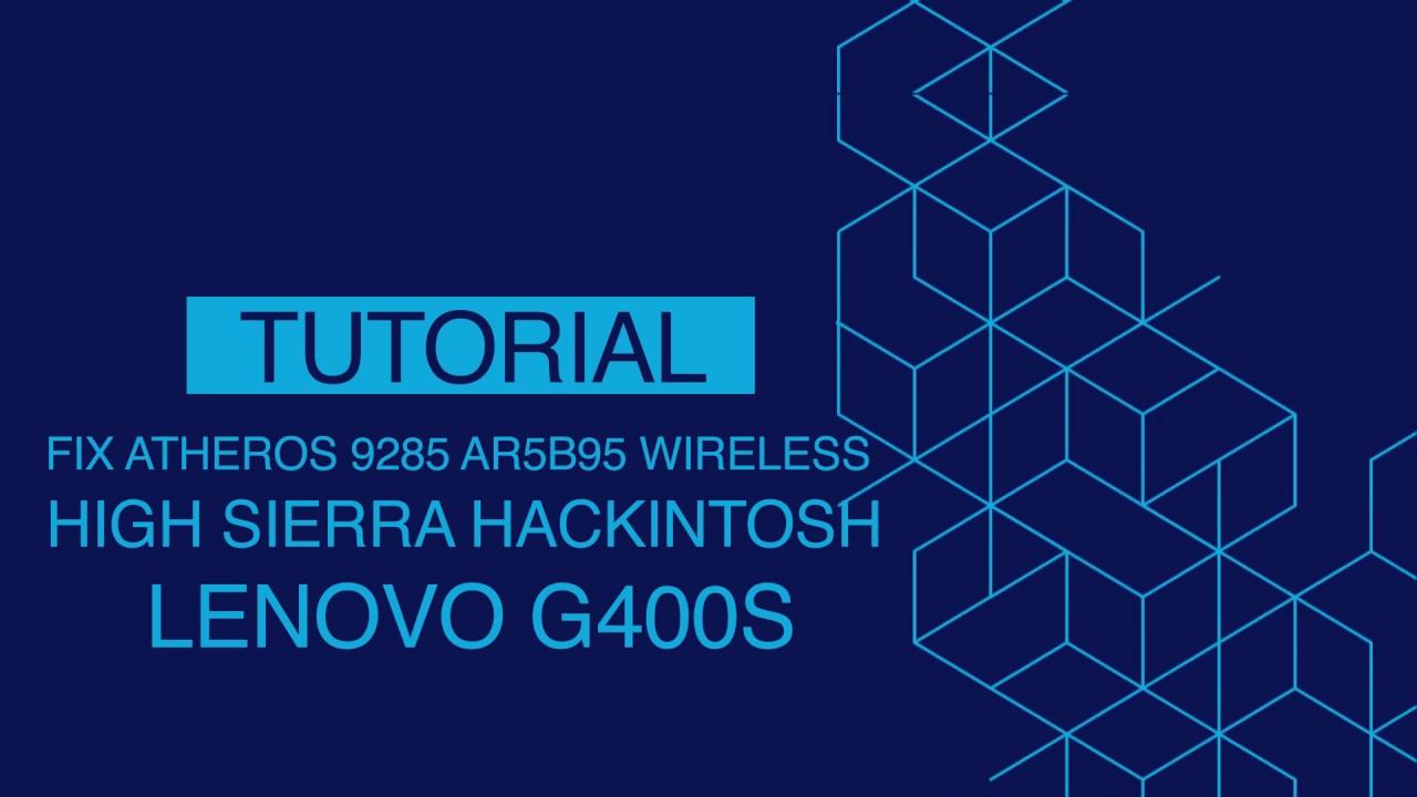 How To Fix WIFI Atheros AR5B95 Hackintosh Lenovo G400S High