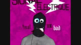 Signal Electrique-Vener-Treat Me Bad 2007-Expressillon.wmv