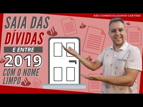 💳Saia Das Dívidas e entre 2019 com seu NOME LIMPINHO PELO SANTANDER.🔴💰