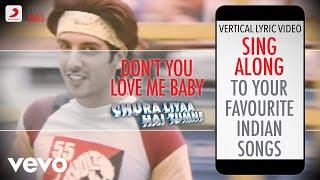 Don't You Love Me Baby - Chura Liyaa Hai Tumne Official Bollywood Lyrics Alka Shaan