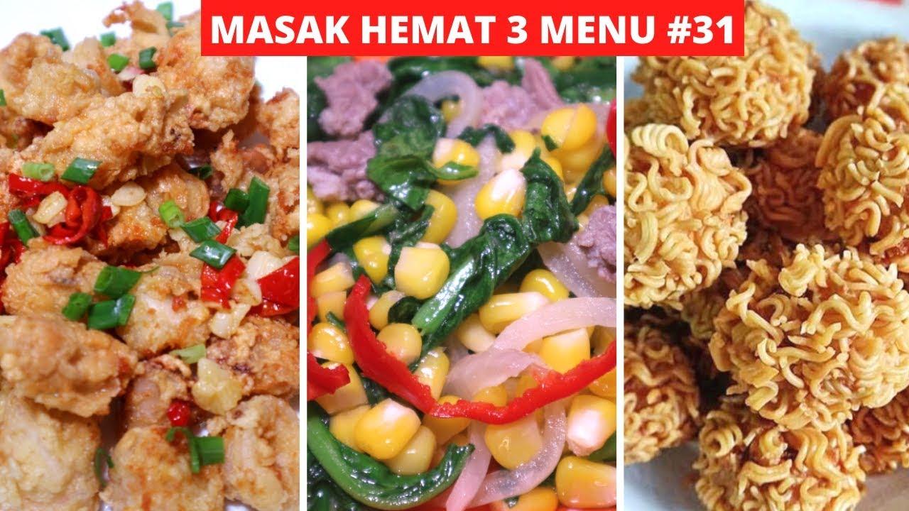 Masak Hemat 3 Menu Part 31 Resep Masakan Indonesia Sehari Hari Sederhana Dan Praktis Youtube