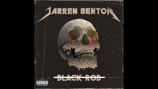 Jarren Benton - Black Rob (Audio)