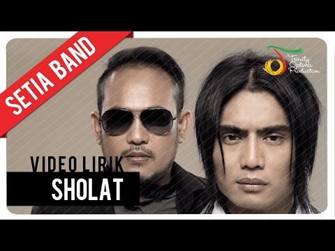 Setia Band - Sholat | Video Lirik