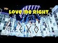 EXO 엑소 - Love Me Right Stage Mix
