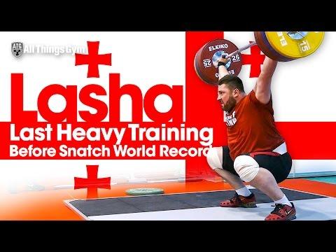 Lasha Talakhadze Last Heavy Training Before Snatch World Record 2017 European Championships
