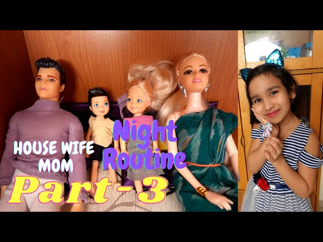 A Housewife Mom Evening to Night routine | PART-3 | #LearnWithPari