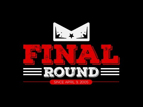 The Final Round with Stephan Bonnar Special Guest Forrest Griffin 3/27/17