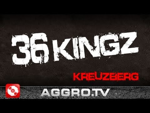 36 KINGZ 'RAP CITY BERLIN DVD2' (OFFICIAL HD VERSION AGGROTV)