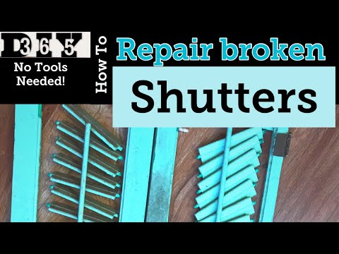 How To Repair Broken Shutters DIY