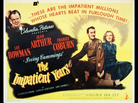 Комедия  Беспокойные годы (1944)  Jean Arthur Lee Bowman Charles Coburn