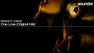 Скачать Saxtone Ft Catrinah One Love Original Mix