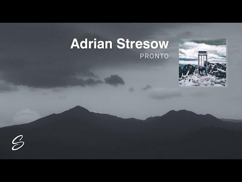 Adrian Stresow - Pronto