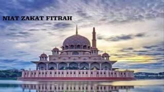 Video NIAT ZAKAT FITRAH LENGKAP download MP3, 3GP, MP4, WEBM, AVI, FLV Agustus 2018