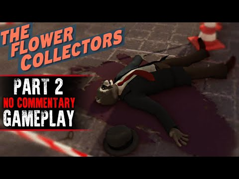 The Flower Collectors Gameplay - Part 2 (No Commentary)