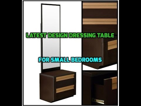 Latest Modern Dressing Table Designs With Mirror For Bedroom 2018