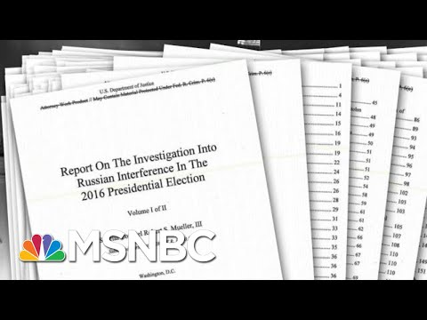What Are The Unknowns Hiding Behind The Robert Mueller Report's Redactions? | The 11th Hour | MSNBC
