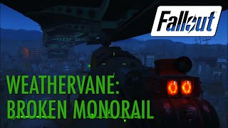 Fallout 4 - Weathervane: Broken Monorail