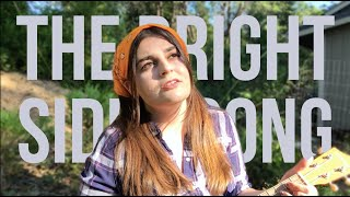The Bright Sides Song | IT'S PAIGE ALENA