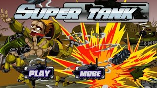 Super Tank Walkthrough