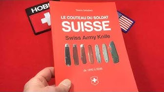 """Le Couteau du Soldat Suisse""- a great reference for collectors of Swiss Soldier knifes!"