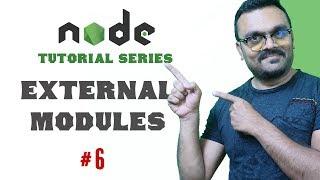 External Modules Node.js | Part 6 Node Tutorials for Beginners