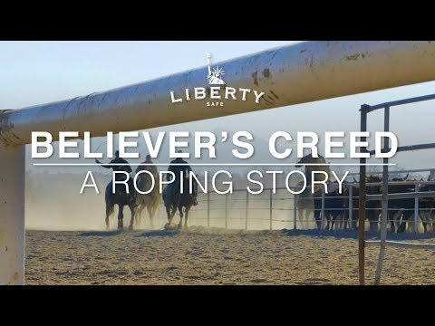 LIBERTY: Believer's Creed - A Roping Story